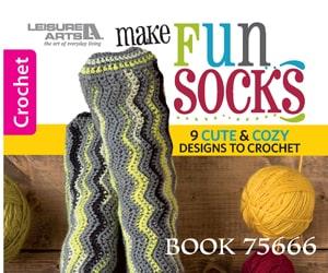 Make Fun Socks � 9 Cute & Cozy Designs to Crochet