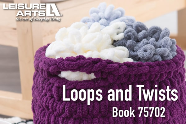 Loops & Twists - 6 Fun Knitting without Needles Projects