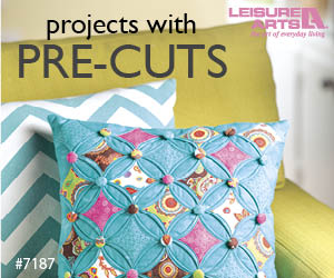 Projects With Pre-Cuts - 7 Colorful Designs