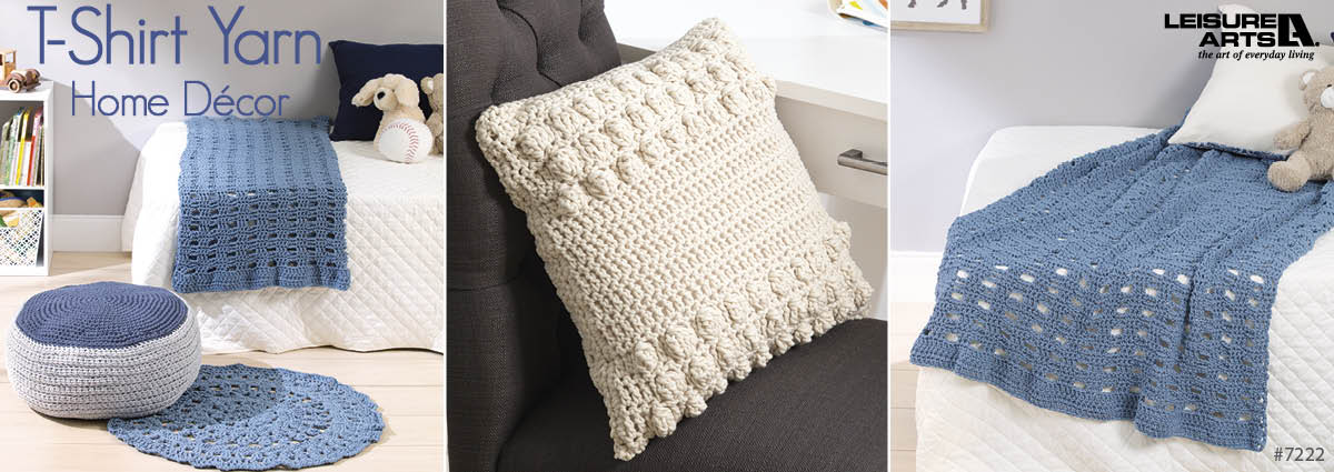 T-Shirt Yarn Home Decor - 11 Quick Designs By Kristi Simpson