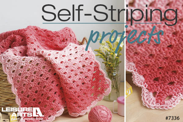 Self Striping Projects - 9 Fun Designs By Bonnie Barker