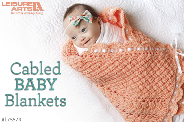 Cabled Baby Blankets