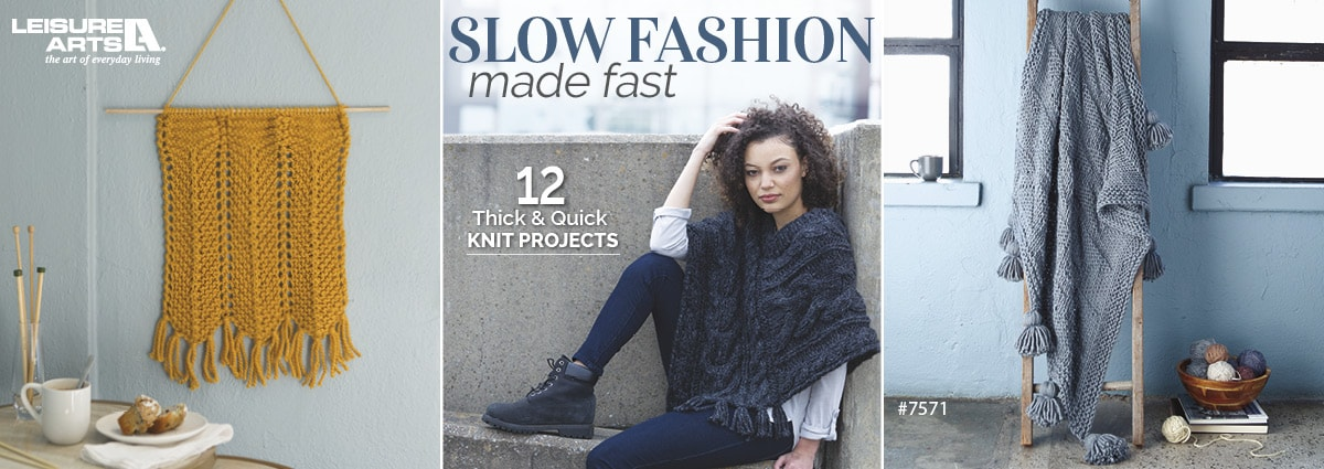 Slow Fashion Made Fast - 12 Thick & Quick Knit Projects