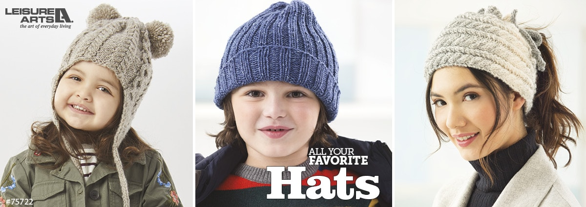 All Your Favorite Hats - 10 Crochet and Knit Hat Projects Included