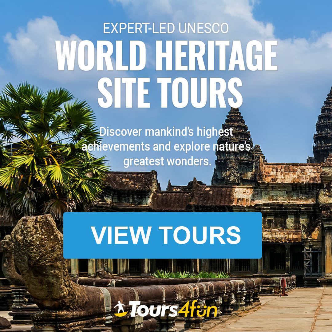 Tour Amazing UNESCO World Heritage Sites up to 20% Off with Tours4Fun!
