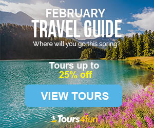 Our February Travel Guide is Finally Here! Get up to 25% off tours only at Tours4fun.com!