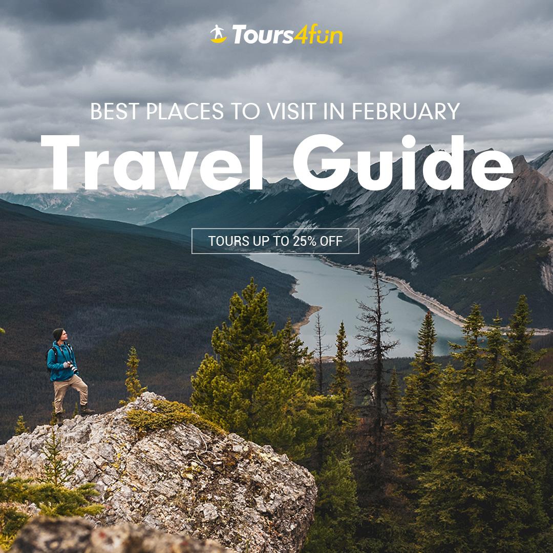 February Travel Guide
