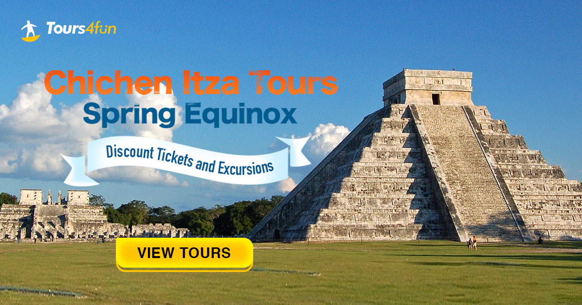 Chichenitza Spring Equinox - Discount Tickets and Excursions