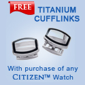 Buy any Citizen Watch from Katarina and get a free pair of cufflinks and also enjoy Free Shipping