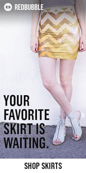 Your Favorite Skirt is Waiting
