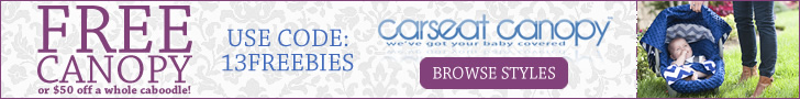 Receive a FREE Carseat Canopy or $50 off a Whole Caboodle! Use 13FREEBIES. Click here!