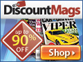 Get up to 90% OFF Magazine Subscriptions at DiscountMags.com
