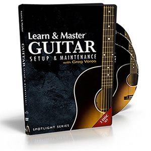 Spotlight Series Guitar Set-Up with Greg Voros