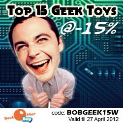 15% Off Top 15 Geek Toys with code BOBGEEK15W