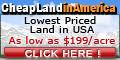 Cheap Land in America  www.cheaplandinamerica.com