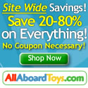 AllAboardToys.com Spring Sale - Save 20% to 80%                   Off Everything