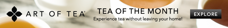 Art of Tea - Tea of the Month