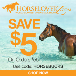 $5 Off $55+ at HorseLoverZ.com with code HORSEBUCKS