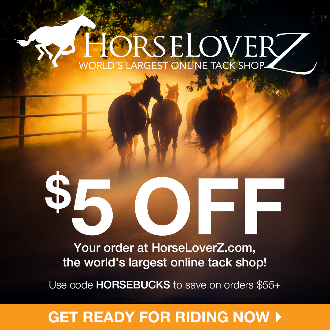 $5 Off $55 w/code HORSEBUCKS at HorseLoverZ.com