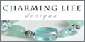 Charming Life Designs, creating handmade jewelry with a twist