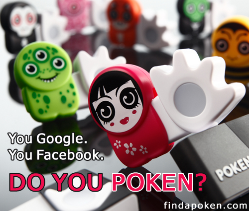 You Google.  You FaceBook.  Do You Poken?