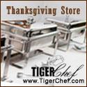 Shop Thanksgiving at TigerChef.com