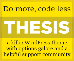 Thesis Theme for WordPress:  Options Galore and a Helpful Support Community