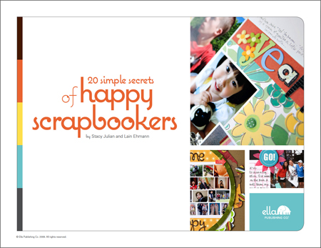 20 Simple Secrets of Happy Scrapbookers by Stacy Julian and Lain Ehmann