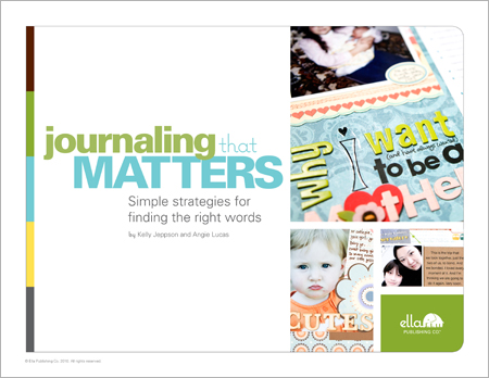 Journaling that Matters: Simple strategies for finding the right words (by Angie Lucas and Kelly Jeppson)