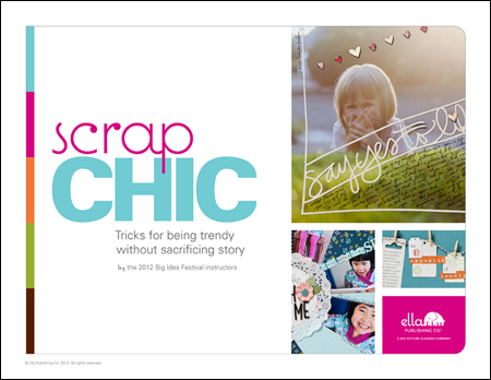 Scrap Chic - Tricks for being trendy without sacrificing story. Download today!