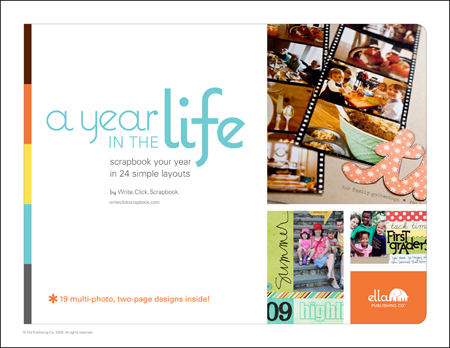 A Year in the Life: Scrapbook your year in 24 simple layouts by Write.Click.Scrapbook.