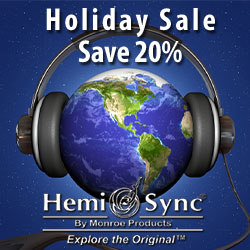 Holiday Sale on Hemi-Sync CDs - Save 20%