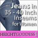 HEIGHT GODDESS Jean in 35 - 40 inch inseans