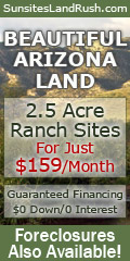1 Acre Home Sites, just $129/ mo. 2.5 Acre Ranches just $159/mo. Foreclosures also available.