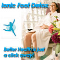 Find ionic foot detox products.