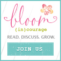 Join us at bloom (in)courage!