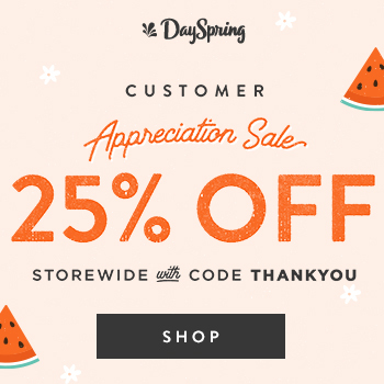 DaySpring's Customer Appreciate Sale