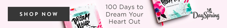 Dayspring 100 Days to Dream Your Heart Out
