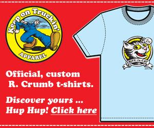 Robert Crumb, R. Crumb, comic illustrations on high-quality conventional and organic cotton t-shirts.
