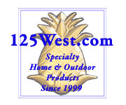 125west.com Online Catalog of Specialty Home and Outdoor Products Since 1999