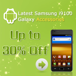 Latest Samsung i9100 Galaxy Accessories. Up to 30% Off