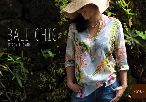 Bali Chic - Spring 2012 Tea Collection
