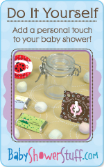 Do It Yourself! Add a personal touch to your baby shower!