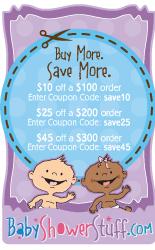 Buy More, Save More at BabyShowerStuff.com!