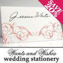 Save 20% on Wedding Stationery - Wants & Wishes