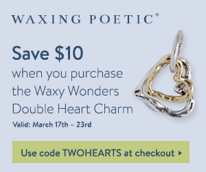 Shop New Designs at Waxing Poetic