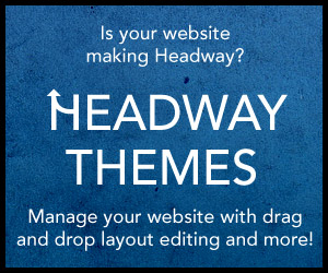 Headway Themes — Manage your website with drag and drop layout editing and more!