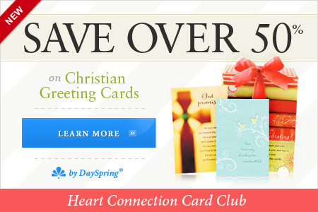 Join the DaySpring Heart Connection Card Club