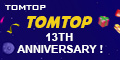 Tomtop 13th Anniversary: Bring the Gifts Home!