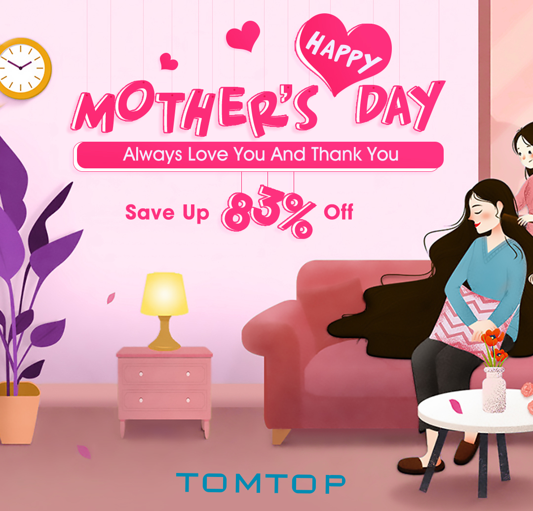 Happy Mother's Day: Save Up To 83% Off - Tomtop.com